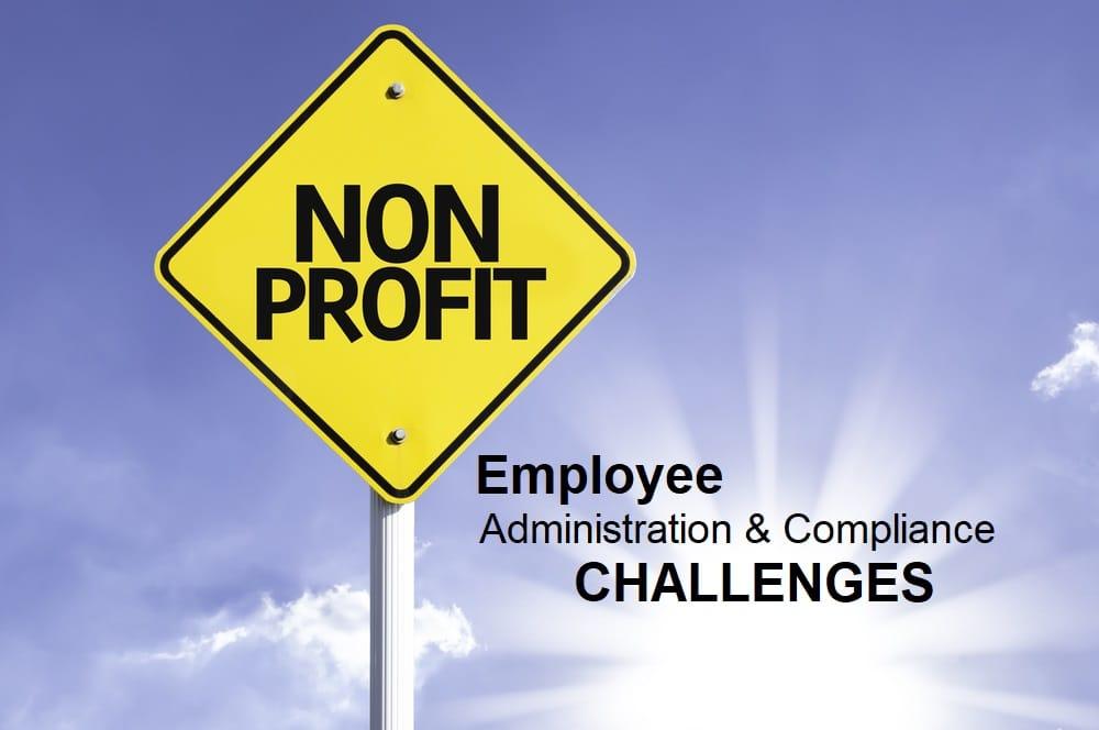 Tax Exempt Non Profits Employee Administration Compliance www.EmployerAdvantage.com Joplin MO Northwest Arkansas Springfield and Kansas City MO