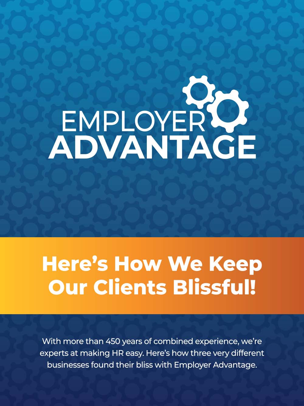 Employer Advantage Case Studies