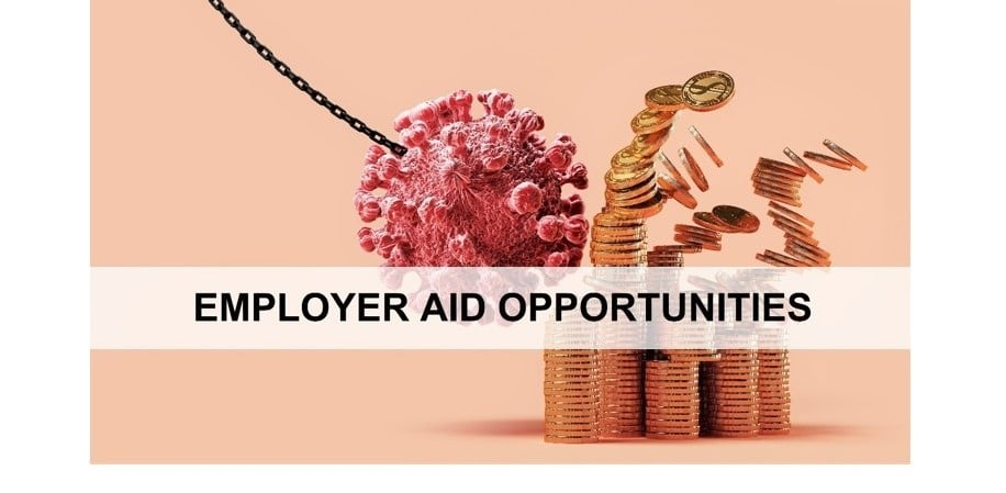 EMPLOYER AID OPPORTUNITIES | It's Not Too Late for Businesses to Get Much-Needed Coronavirus Relief